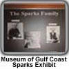 Museum of Gulf Coast Sparks Family exhibit