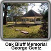 George Gentz honored as Oak Bluff dedicated to him